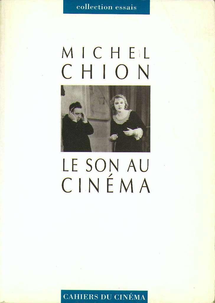 LE SON AU CINÉMA  Michel Chion