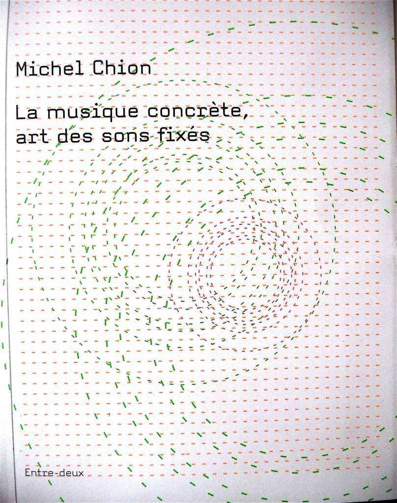 2010 la musique concrete art sons fixes